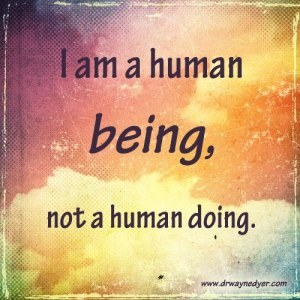 I am a human being